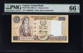 Cyprus 1 Lira / Pound 2004 Pmg 66 Gem Uncirculated P.  60d Epq Low Seri Ax 000555 photo