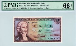 Iceland 1957 10 Kronur Error Spelling On Back Gem Unc Pmg 66 Epq - Rare photo