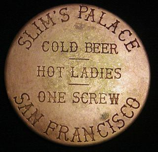 Vintage Brothel Token Slim ' S Palace San Francisco California Look photo