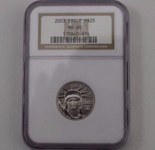2003 Platinum Eagle $25 1/4 Oz Us Coin Ngc Ms69 photo