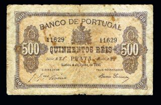 Portugal Imperial Issue 500 Reis 1891 Very Good,  P65 Circulated photo