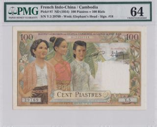 P - 97 French Indochina 1954 100 Piastre=100riels Pmg 64 Unc Cambodia Issue Rare photo