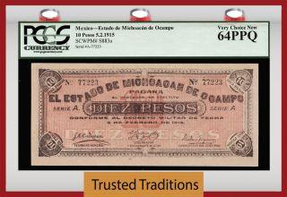 Tt Pk S883a 1915 Mexico Estado De Michoacan De Ocampo 10 Pesos Pcgs 64 Ppq photo