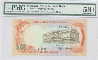1972 Viet Nam - South,  National Bank,  500 Dong,  Pmg 58 Epq Choice Ab Unc P : 33a photo