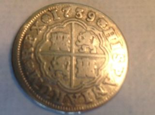 One Reale Silver Coin Spanish 1739 Spanish Colonial Coin Currency Nw10 photo
