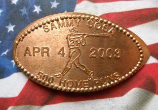 Sammy Sosa Elongated Penny Usa Cent 500 Home Run Souvenir Coin 2003 Mlb Baseball photo