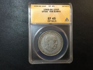 1966 Spain 100 Silver Pesetas Coin Anacs Certified photo