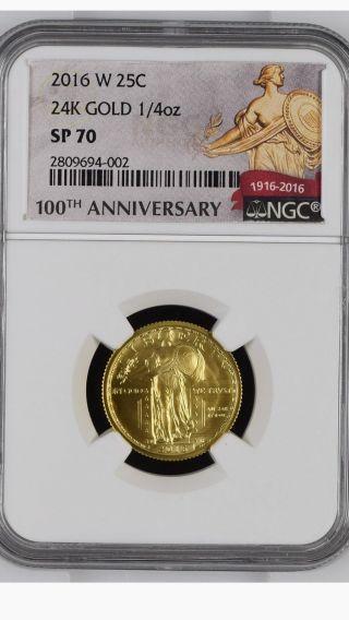 2016 W 24k 1/4oz Gold Standing Liberty,  Ngc Graded Sp70,  100th Ann.  W/coa/box photo