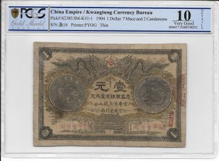 China Empire / Kwangtung Currency Bureau - $1,  1904.  Pcgs 10details.  Rare. photo