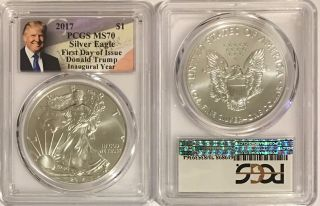 2017 Silver Eagle Pcgs Ms70 Donald Trump First Day Of Issue Fdi Inaugural Year photo