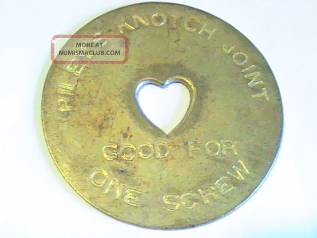 Riley ' S Knotch Joint Good For One Screw Brothel Token Heart 45mm Exonumia photo