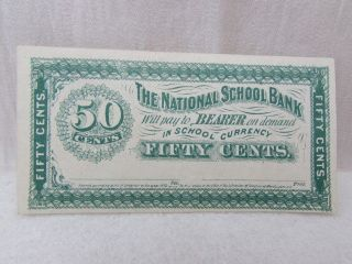 1872 The National School Bank Fifty 50 Cents Banknote School Currency Fine photo