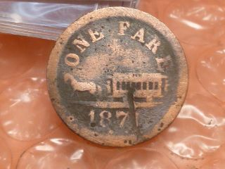 1871 Oakland,  Ca - Brooklyn & Fruitvale R.  R.  // Good For One Fare Token 1 photo