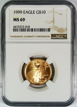 1999 $10 American Gold Eagle Ngc Ms69 Better Date photo