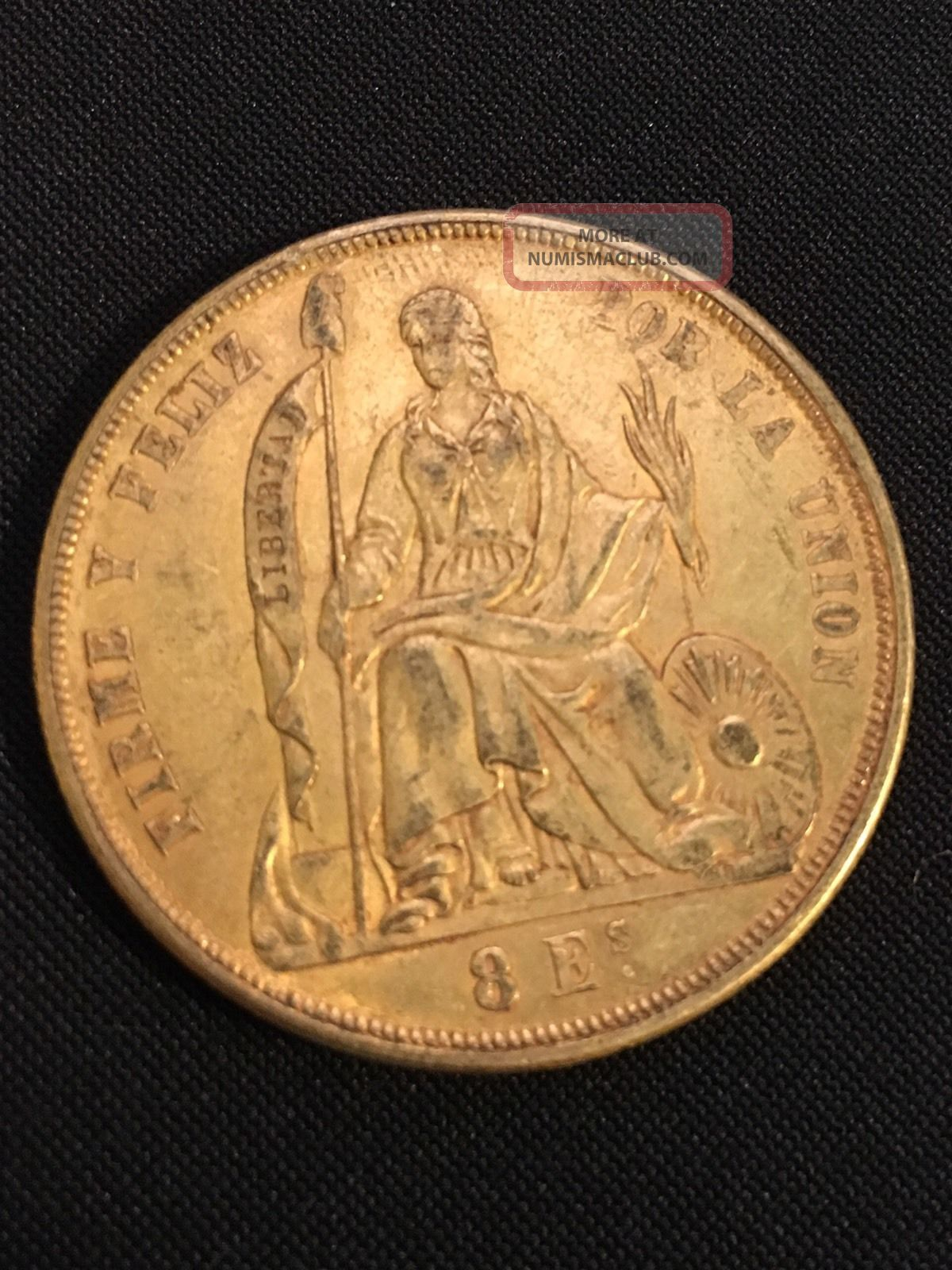 1863 Gold 8 Escudos Peru,  Very Scarce,  27 Grams Coins: World photo