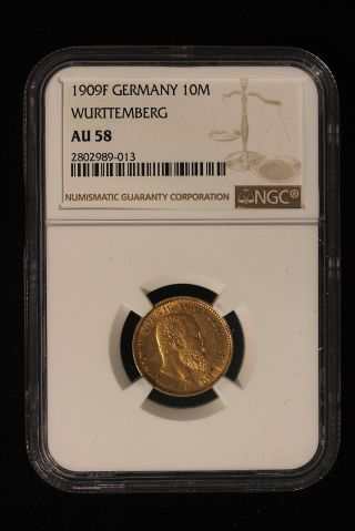 1909 F Germany - Wurttemberg.  10 Mark.  Gold.  Ngc Graded Au58. photo