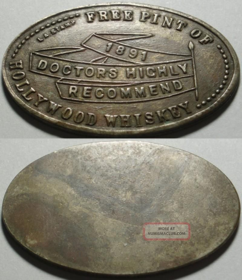 1891 Good For A Binge Doctor Highly Recommended Hollywood Whisky Storecard Token Exonumia photo