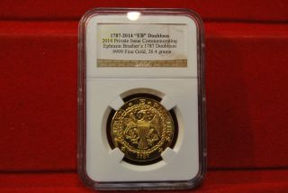 1787 - 2014 Gold Private Issue Commemorating Brasher ' S 1787 Doubloon Ngc photo