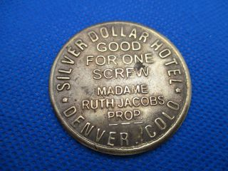 Reproduction Token Coin Silver Dollar Hotel Brothel Denver $3 One Screw Brass photo