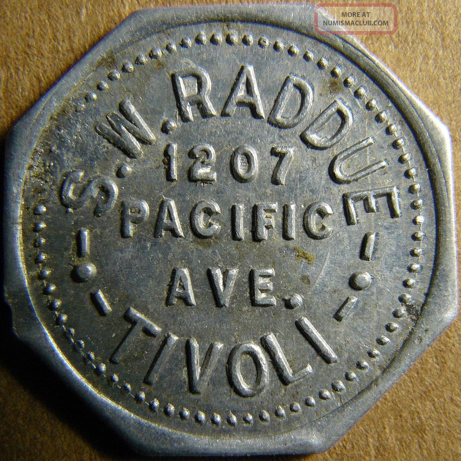 Tacoma Washington Tivoli - S.  W.  Raddue 5c Good For Token Exonumia photo