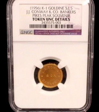Ngc 1956 K - 1 Goldine $2.  5 Jj Conway & Co Bankers Pikes Peak Souvenir Token Unc photo