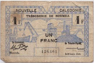 Ww2 Un Franc France Nouvelle Caledonie March 29 1943 Note 1 photo