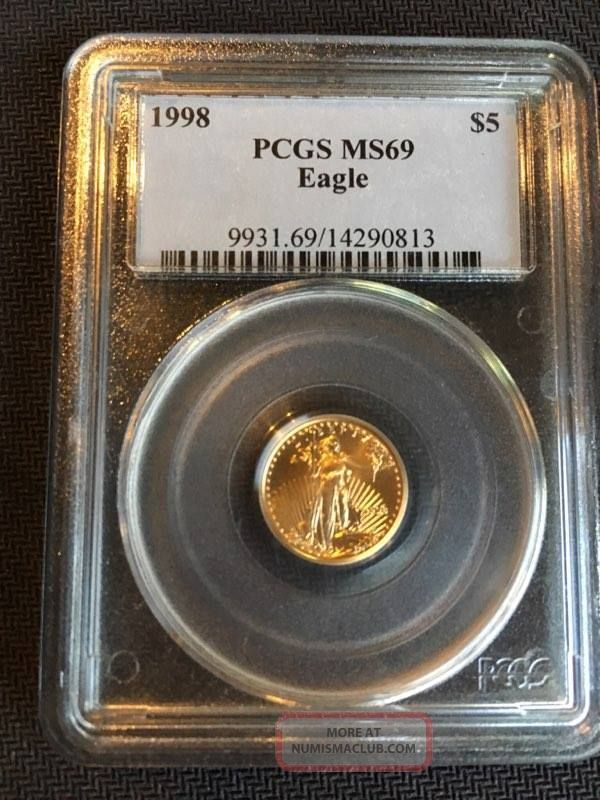 1998 $5 Gold Eagle.  9999 1/10 Troy Oz Pcgs Ms 69 Look Gold photo