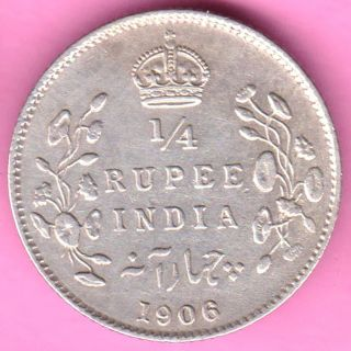 British India - 1906 - 1/4 Rupee - King Edward Vii - Rarest Silver Coin - 23 photo