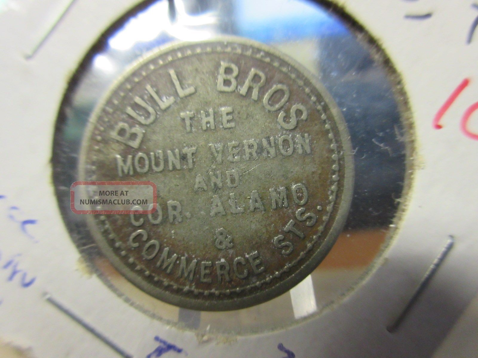 R - San - 21 San Antonio Texas / Bull Brothers Saloon Gf 2 1/2 Token 24mm Exonumia photo