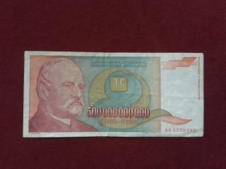 1993 Yugoslavia - 500 Billion Dinars Banknote - Inflation Currency photo