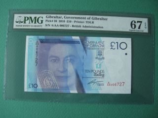 2010 Gibraltar Government 10 Pounds Aaa006 S/n.  Pmg 67 Epq Gem Unc photo