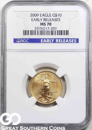 2009 Ngc $10 American Gold Eagle,  1/4 Oz.  Fine,  Ngc Ms 70 Early Release photo