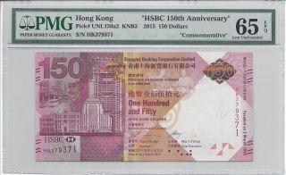 Hong Kong Shanghai Bank 2015 $150 Commemorative Hsbc 150 Ann Pmg 65 Epq Gemunc photo
