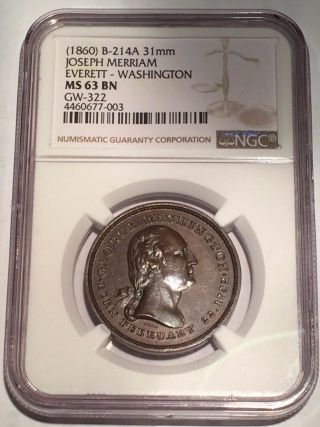 (1860))  Joseph Merriam Everett - Washington Ngc Ms63 Bn B - 214a,  Gw - 322 - - Medal photo
