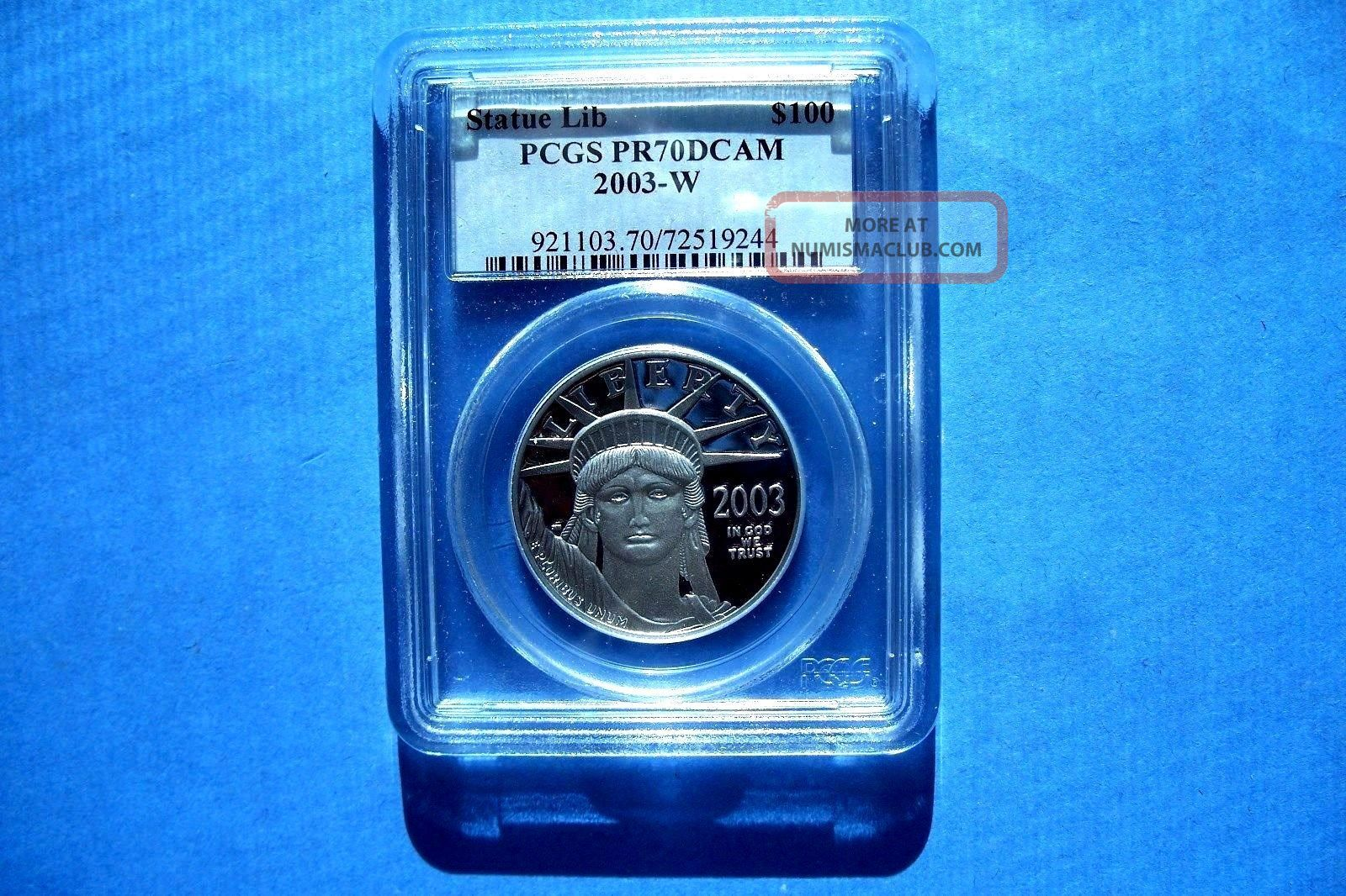 2003 - W $100 Platinum Pcgs Pr70dcam Statue Of Lberty Great Coin Platinum photo