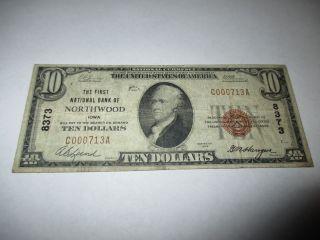 $10 1929 Northwood Iowa Ia National Currency Bank Note Bill Ch.  8373 Fine photo