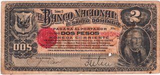 Dominican Republic.  / 2 Pesos Nd (1899),  D Series,  No.  390588 S 132a photo