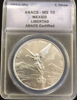2010 - Mo Mexican 1oz Onza Fine Silver Libertad Anacs Ms 70.  999 Mexico Coin photo