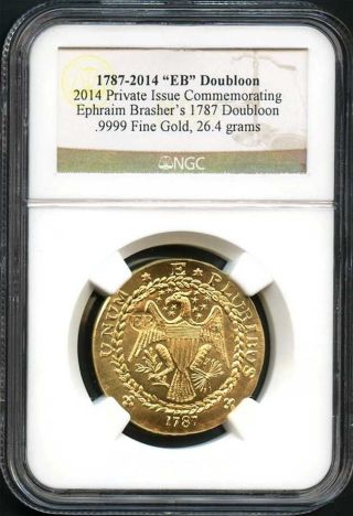 1787 - 2014 Gold Private Issue Commemorating Brasher ' S 1787 Doubloon Ngc - 137392 photo