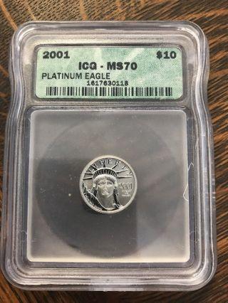 2001 $10 American Platinum Eagle 1/10 Oz.  999 Icg Ms70 0.  10 Oz photo
