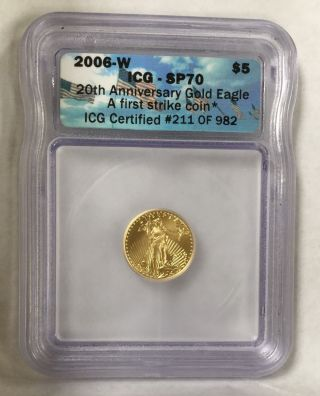 2006 - W 1/10 Oz Gold American Eagle Burnished Sp 70 First Strike 211 Of 982 photo