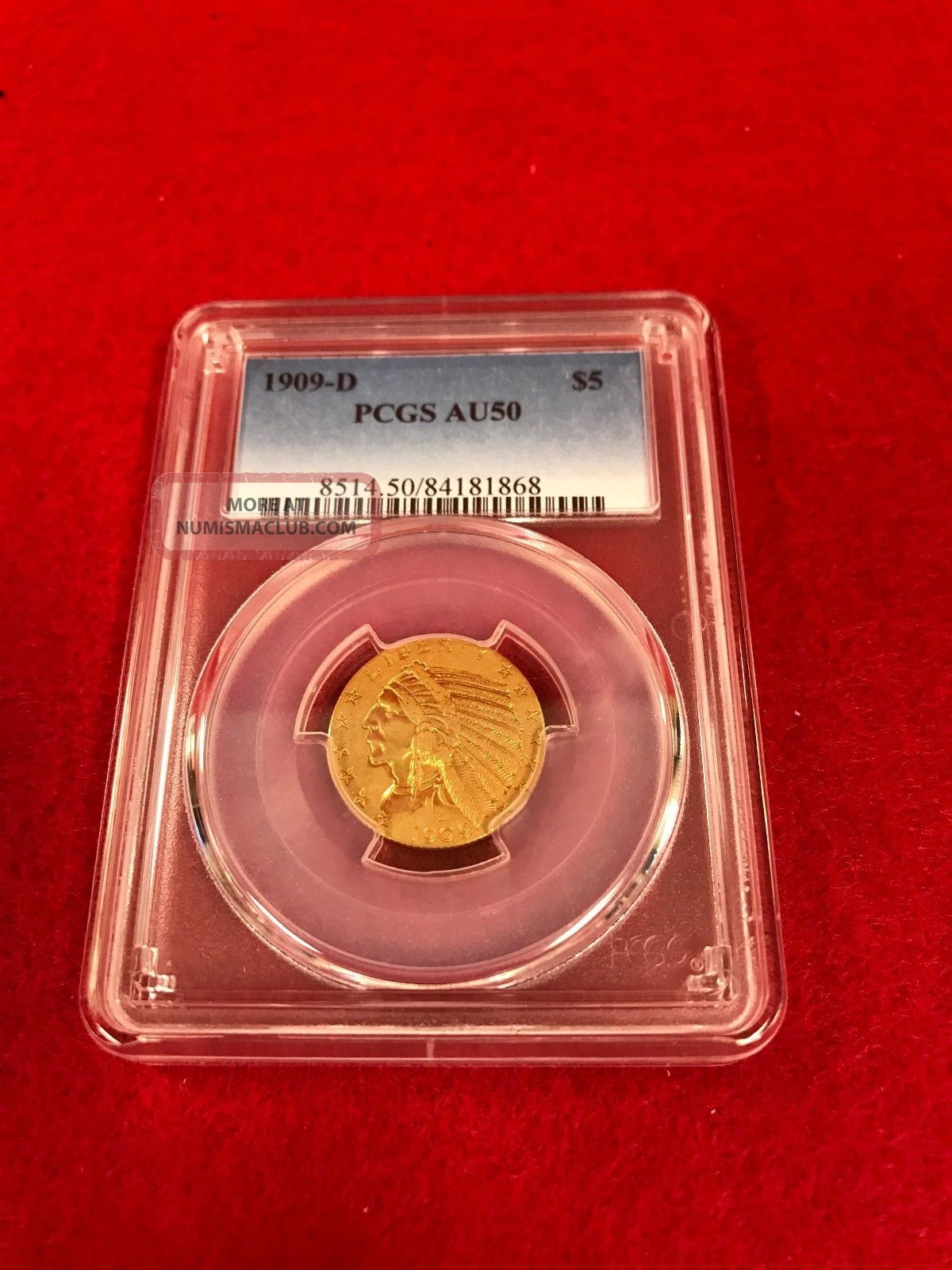 1909 - D Gold Indian Head Half Eagle $5 Coin Certified Pcgs Au50 Gold photo