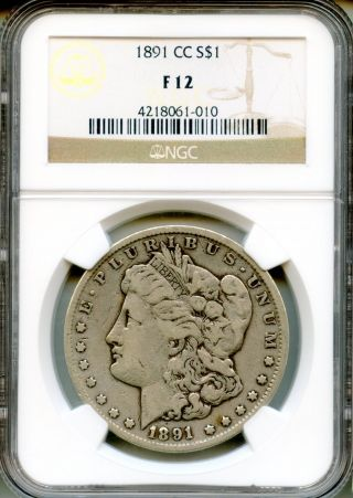1891 - Cc Morgan Silver Dollar Ngc F12 $1 (4218061 - 010) photo