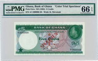 Bank Of Ghana Ghana 5 Credis Nd (1965) Color Trial Spec. ,  A/1 000000 Pmg 66epq photo