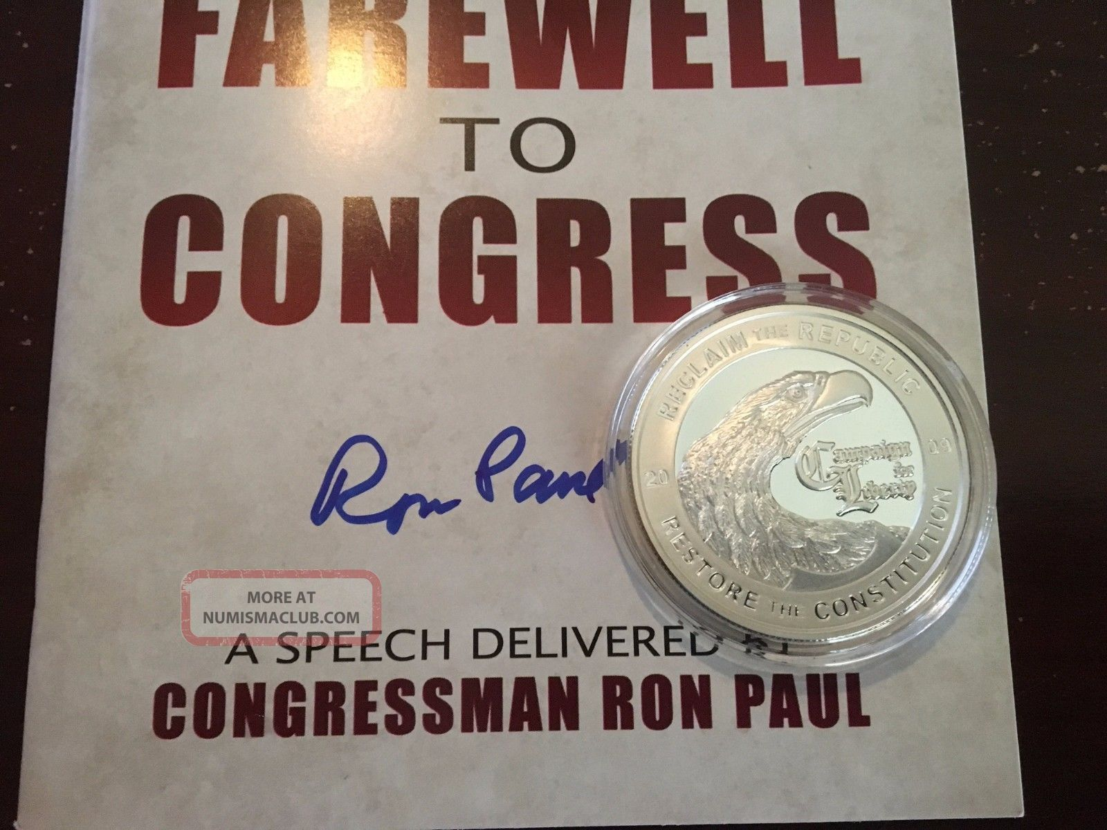One Ounce Pure Silver Coin Plus Ron Paul Signed Farewell To Congress Silver photo