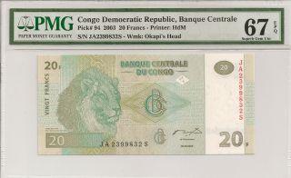 P - 94 2003 20 Francs,  Congo Democratic Republic,  Pmg 67epq photo