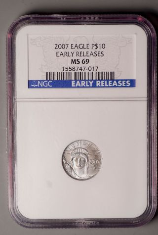 2007 Platinum Eagle Early Release $10 1/10th Oz Ngc Ms 69 - photo