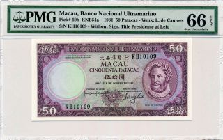 Banco Nacional Ultramarino Macau 50 Patacas 1981 Pmg 66epq photo
