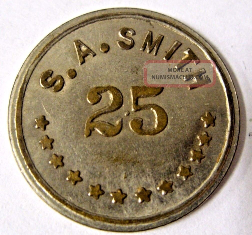 Circa 1915 Pat.  April 7th 1914 / S.  A.  Smith Token 25 Ingle System In Trade Only Exonumia photo