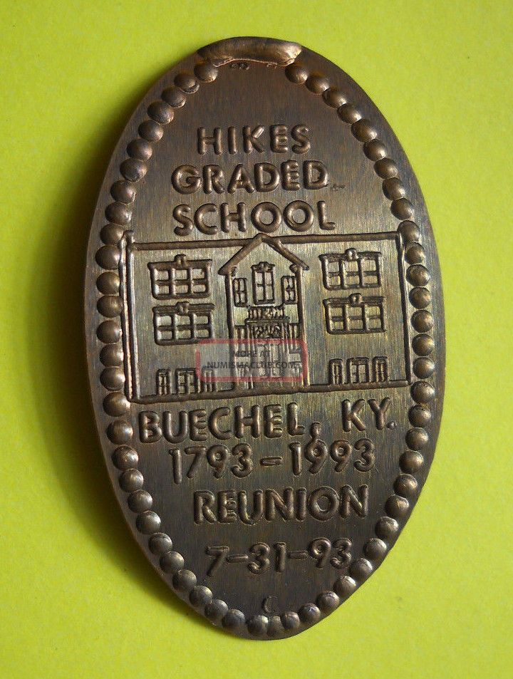 Hikes Graded School Elongated Penny Buechel Ky Usa Cent 1793 1993 Souvenir Coin Exonumia photo